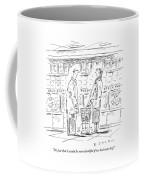 It's Just That I Would Be More Thankful If Coffee Mug