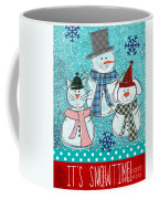 It's Snowtime Coffee Mug