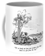 It's So Lovely Out Here You Wonder Why Coffee Mug