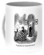 It's Your Father Coffee Mug