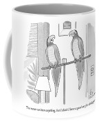 I've Never Written Anything Coffee Mug