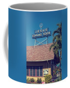 Jesus Coming Soon Church Maui Hawai Coffee Mug