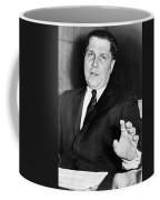 Jimmy Hoffa (1913-1975?) Coffee Mug