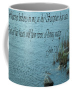 John 7 Vs 38 Coffee Mug