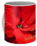 Joy Of The Season Coffee Mug