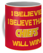 Kansas City Chiefs I Believe Coffee Mug