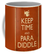 Keep Time And Paradiddle Poster Coffee Mug