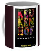 Keukenhof Gardens The Poster Coffee Mug