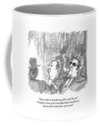 Know What We Do With Nosy Little Creeps Like You? Coffee Mug