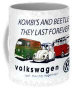 Kombis And Beetles Last Forever Coffee Mug