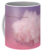 La Langage Cache De L'ame Coffee Mug