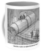 Leading A Federal Reserve Tour Group Coffee Mug