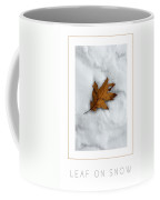 Leaf On Snow Poster Coffee Mug