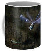 Lessons From Nature 1 - Be Iridescent Coffee Mug