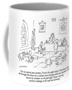 Let Me Refresh Your Memory.  It Was The Night Coffee Mug