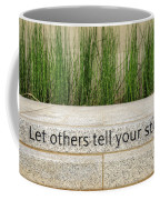 Let Others Tell Your Story Coffee Mug