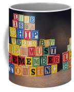 Life Is A Shipwreck But We Must Remember To Sing In The Lifeboats Coffee Mug