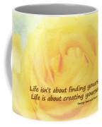 Life Is About Coffee Mug