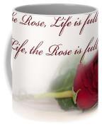 Like The Rose Coffee Mug