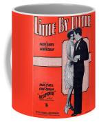 Little By Little Coffee Mug
