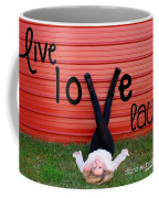 Live Love Laugh By Diana Sainz Coffee Mug