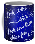 Look At The Stars Quote Painting Coffee Mug