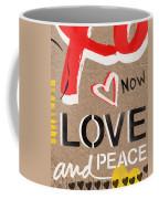 Love And Peace Now Coffee Mug