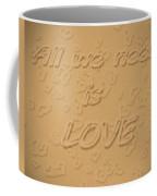 Love Quote Typography On Sand Coffee Mug