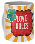 Love Rules Coffee Mug