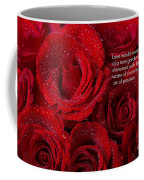 Love Would Never Be A Promise Of A Rose Garden Coffee Mug