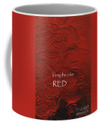 Loving The Color Red Group Avatar Coffee Mug
