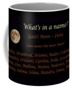 Luna - Moon - What's In A Name Coffee Mug