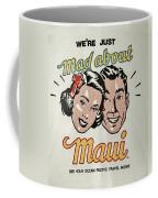 Mad About Maui Coffee Mug