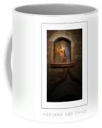 Madonna And Child Poster Coffee Mug