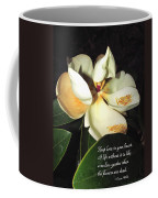 Magnolia Blossom In All Its Glory - Keep Love In Your Heart Coffee Mug
