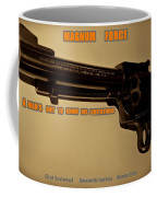 Magnum Force Custom Coffee Mug by Movie Poster Prints