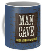 Man Cave Enter At Your Own Risk Coffee Mug