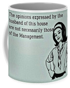 Management Opinions Coffee Mug