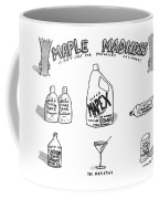 Maple Madness It Ain't Just For Pancakes Anymore! Coffee Mug