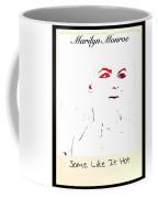 Marilyn Monroe. Some Like It Hot Coffee Mug