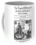 Marlowes Doctor Faustus Coffee Mug