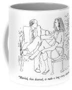 Married, Then Divorced, To Make A Long Story Coffee Mug