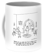 Marvin, Do You Realize That If You Continue Coffee Mug