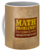 Math Problems Hotline Retro Humor Art Poster Coffee Mug by Design Turnpike