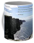May The Sun Shine All Day Long Coffee Mug