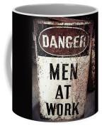 Men At Work Sign Coffee Mug