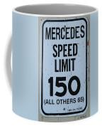 Mercedes Speed Limit 150 Coffee Mug