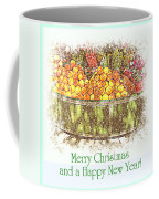 Merry Christmas And A Happy New Year - Fruit And Flowers In The Snow - Holiday And Christmas Card Coffee Mug