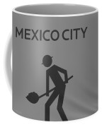 Mexico City In Black And White Coffee Mug