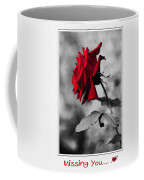 Missing You... Coffee Mug by Kaye Menner